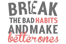 Fit-spiration / Words of wit and wisdom, and pictures to pump you up!