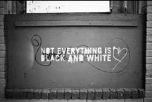 Not Everything is Black & White