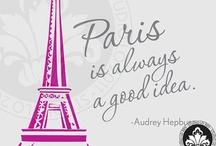 """Paris / """"Ajoutez deux lettres à Paris, c'est le Paradis"""""""