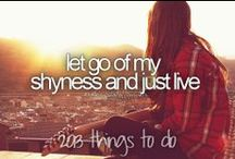 Bucket list! / Before I die I would like to..