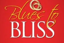 Blues to Bliss Book / Quotes from my book, Blues to Bliss: Creating Your Happily Ever After in the Early Years