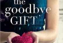 The Goodbye Gift / The Goodbye Gift is the sixth novel by Amanda Brooke, released August 2016.