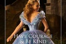 """Have Courage and Be Kind"" / Cinderella, 2015"