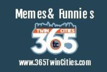 Memes & Funnies / Memes & Funnies focused on the Twin Cities