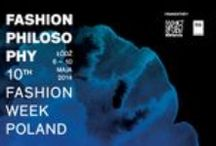 10! FashionPhilosophy Fashion Week Poland / #10edycja #FashionPhilosophy #FashionWeekPoland #Lodz