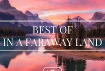 BEST OF IN A FARAWAY LAND / My best posts and photography from my travel and photography website. I blog about  New Zealand, Canada and Australia Travel.