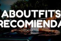 aboutfits recomienda / Los probamos... los recomendamos
