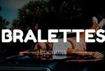 Bralettes / BRALETTES