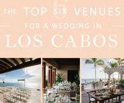 Top 6 Venues for A Wedding in Los Cabos