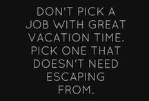 Inspirational Job Search Quotes / by Gonzaga University Career & Professional Development