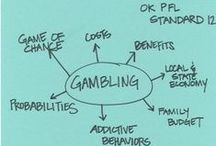 Teaching Gambling: OK PFL 12 / Standard 12. The student will explain and evaluate the financial impact and consequences of gambling.
