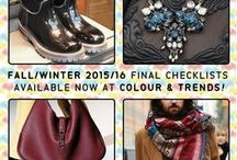 FALL/WINTER 2015/16 SEASON'S FINAL CHECKLIST / We are wrapping up the Fall/Winter 2015/16 forecasting season with FINAL CHECKLISTS of products to consider in each classification.  http://www.colourandtrends.com/