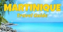 Martinique Travel Guide / Martinique vacation - a guide to the beautiful French Island, best attractions, resorts, beaches, activities and tours