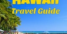 Hawaii Travel Guide / Hawaii travel guide - Big Island, Maui, Kauai - things to do, tourist attractions, hikes, volcanoes, best hotels, beaches and activities