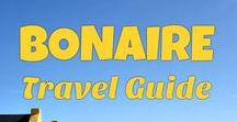 Bonaire Island Travel Guide / Bonaire island vacation and travel tips - best beaches, hotels, things to do and attractions