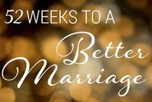 Marriage Tips / Marriage advice, marriage tips and fun ways to love your spouse.