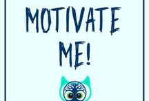 Motivate Me! / Motivational and inspirational quotes to motivate you through your struggle streets of a startup, small business or as an incentive to persevere as an entrepreneur.