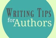 Writing Tips for Authors / Writing tips. Self publishing tips. Writing prompts. Writing ideas.