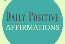 Daily Positive Affirmations / An positive affirmation is any simple statement, said out loud (often repeated) with confidence and conviction to help you reprogram your brain or reach a stated goal. Discover: daily affirmations, affirmations for self esteem, positive mantras, spiritual affirmations, affirmations for women and men, money affirmations, health affirmations and all other sorts of positive affirmations