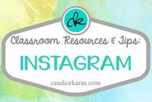 Instagram in Education / Resources and tips for using Instagram in the classroom