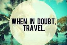 Inspiring Travel Quotes / Quotes that are sure to book a ticket, pack your bags, and travel the world!