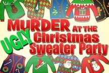 Murder at the Ugly Christmas Sweater Party / Host an ugly Christmas sweater party this year and make it a murder mystery party!