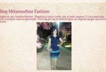 Blog Metamorfose Fashion / Tudo relacionado ao Blog Metamorfose Fashion