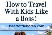Travel with kids / Great places to take the kids and tips on travel with children