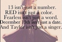 Taylor swift TSWIFT / I am a swifter for life  / by Claire 💞