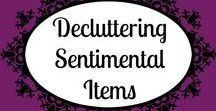 Decluttering Sentimental Items / Overwhelmed with sentimental clutter? This series gives tips to help you declutter sentimental items!