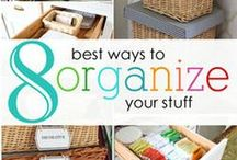 """Storage & Organization / """"Organization isn't about perfection; it's about efficiency, reducing stress and clutter, saving time and money and improving your overall quality of life."""" ― Christina Scalise"""