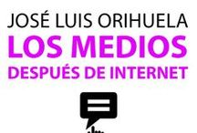 Comunicación y Medios / by Jose Luis Orihuela