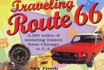 Historic Route 66 / Get your kicks. / by Karen Grande