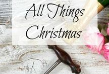 All Things Christmas / All things Christmas... crafts, gifts, decor, food and more!