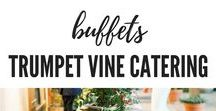 Buffets by Trumpet Vine Catering / Some examples of Trumpet Vine Catering's event buffets. | Paso Robles Wine Country, California