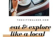 Eat + Travel Like A Local / Everything worth reading from food, travel and inspired lifestyle blog The City Walker. Very useful tips to note!