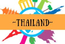 ~ THAILAND ~ / All about travel in Thailand