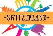 ~ SWITZERLAND ~ / Zurich, Geneva, Bern, Alps and lots of snow!