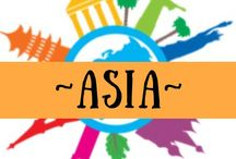 ~ ASIA ~ / All about great destinations in Asia!