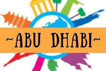 ~ ABU DHABI ~