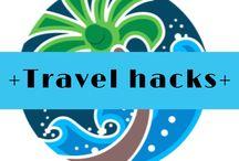 + Travel Hacks +
