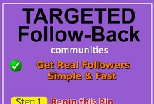 Targeted Follow Back / Get Targeted Followers (1) Invite Your Friends (2) Choose your targeted niche. (3) Open the Pin and Follow Instructions (3) For General audience Follow this board and its Followers also Follow Back the ones that followed you first. [Do NOT Pin Here]