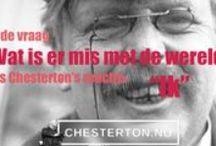 G.K. Chesterton / Quotes van G.K. Chesterton. Voor meer zie: www.chesterton.nu
