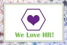 We Love HR! / Interesting facts and things that make HR great.