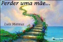 Textos de Luis Mates / Os meus Textos de: Desabafos, Sermões & Nostalgias... https://melhores-sites.pt/textos-de-luis-mateus.html