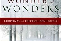 Christmas with Dietrich Bonhoeffer / Inspiration from Dietrich Bonhoeffer for the Advent and Christmas season