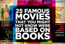 Before they were Movies / Did you know these movies were inspired by books?  Which version did you prefer?