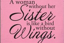 Sisters / Sisters - Quotes & Sayings