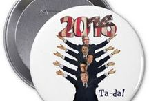 2016 Presidential Candidates / Epic selection of items funny, supporting, not supporting 2016 presidential candidates