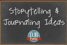 Storytelling & Journaling / Samples of awesome storytelling through words, photos and/or design to inspire you................... .............because your story matters